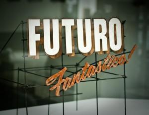 Futuro Fantastico!